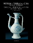 Portugal na Porcelana da China: 500 anos de Comércio (Vol. I)