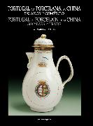 Portugal na Porcelana da China: 500 anos de Comércio (Vol. IV)
